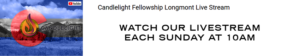 WATCH OUR LIVESTREAM EACH SUNDAY AT 10AM